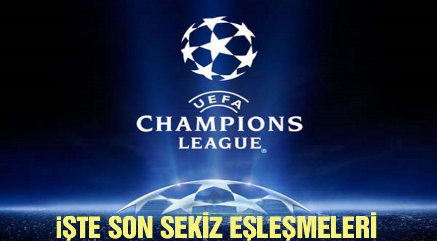 Kuralar çekildi! İşte UEFA Şampiyonlar Ligi çeyrek final eşleşmeleri